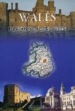 David Ross. Wales: History of a Nation