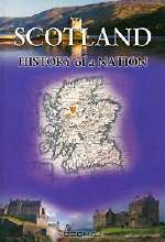 David Ross. Scotland: History of a Nation